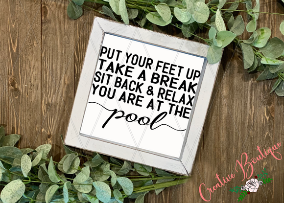 Put Your Feet Up - Pool