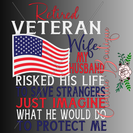 Retired Veteran Wife