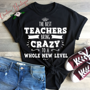 The Best Teachers Bring Crazy