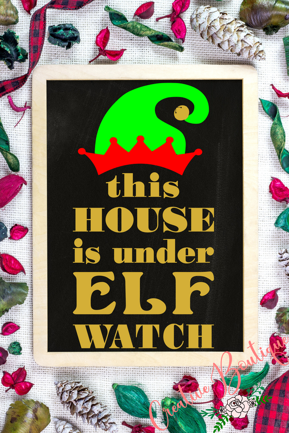 This House is Under Elf Watch