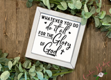Whatever You Do - Glory of God