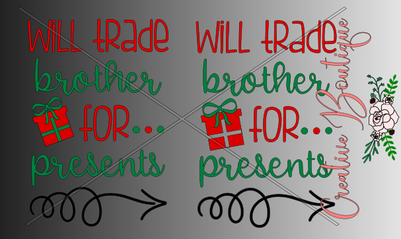 Christmas and Winter - Will Trade Brother for Christmas Presents
