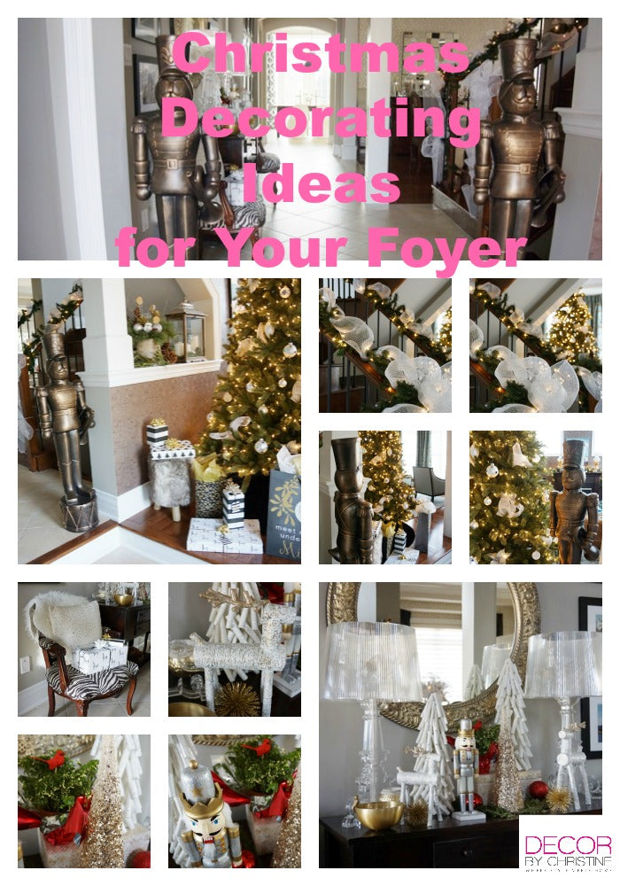 Christmas Decorating Ideas for your Foyer by Decor by Christine