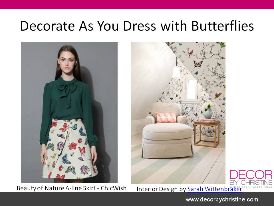 Decorate as you dress with butterflies - Decor by Christine