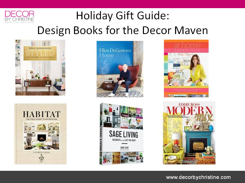 Holiday Gift Guide - Design Books - Decor by Christine