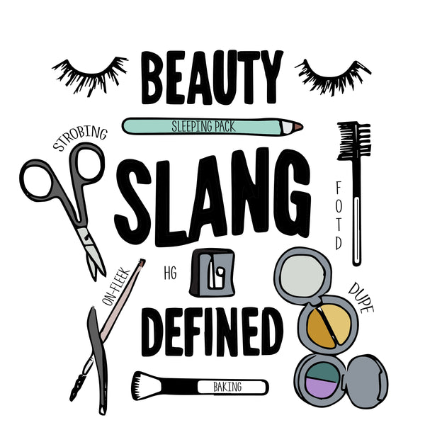 Beauty Slang Defined