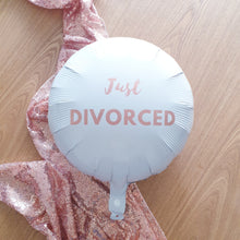 "Load image into Gallery viewer, Round White & Rose Gold Foil Balloon ""Just Divorced"" - Just Divorced"