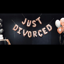 "Load image into Gallery viewer, Rose Gold Foil Balloon Banner ""Just Divorced"" - Just Divorced"