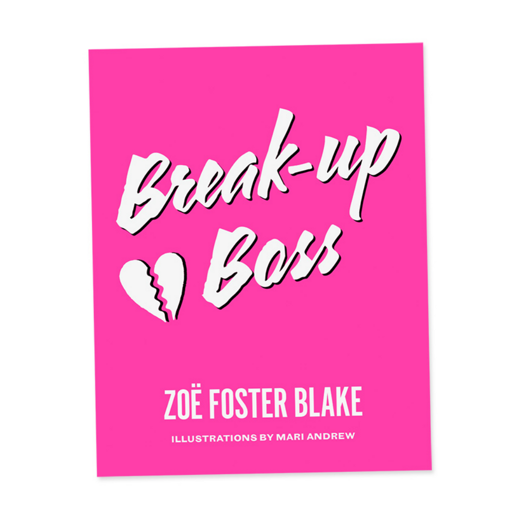 Break Up Boss Book - Zoe Foster Blake - Just Divorced