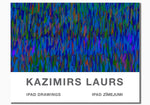 KAZIMIRS LAURS -- IPAD DRAWINGS (iPad zīmejumi)