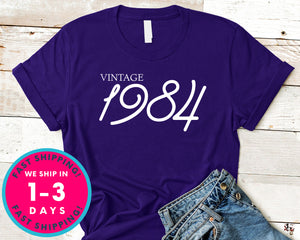 Vintage 1984 T-Shirt - Birthday Shirt