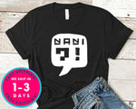 Nani Japanese, Anime T-Shirt - Anime Cartoon Shirt