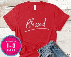 Blessed Christian T-Shirt - Inspirational Quotes Saying Shirt