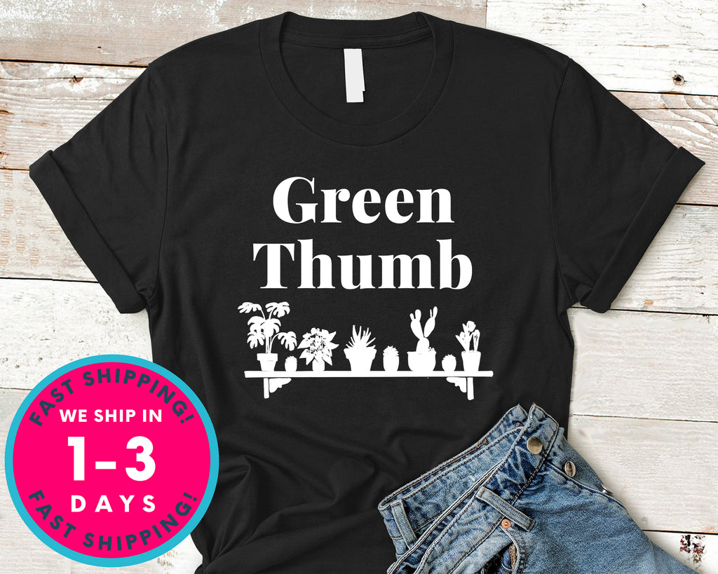 Green Thumb T-Shirt - Nature Plants Shirt