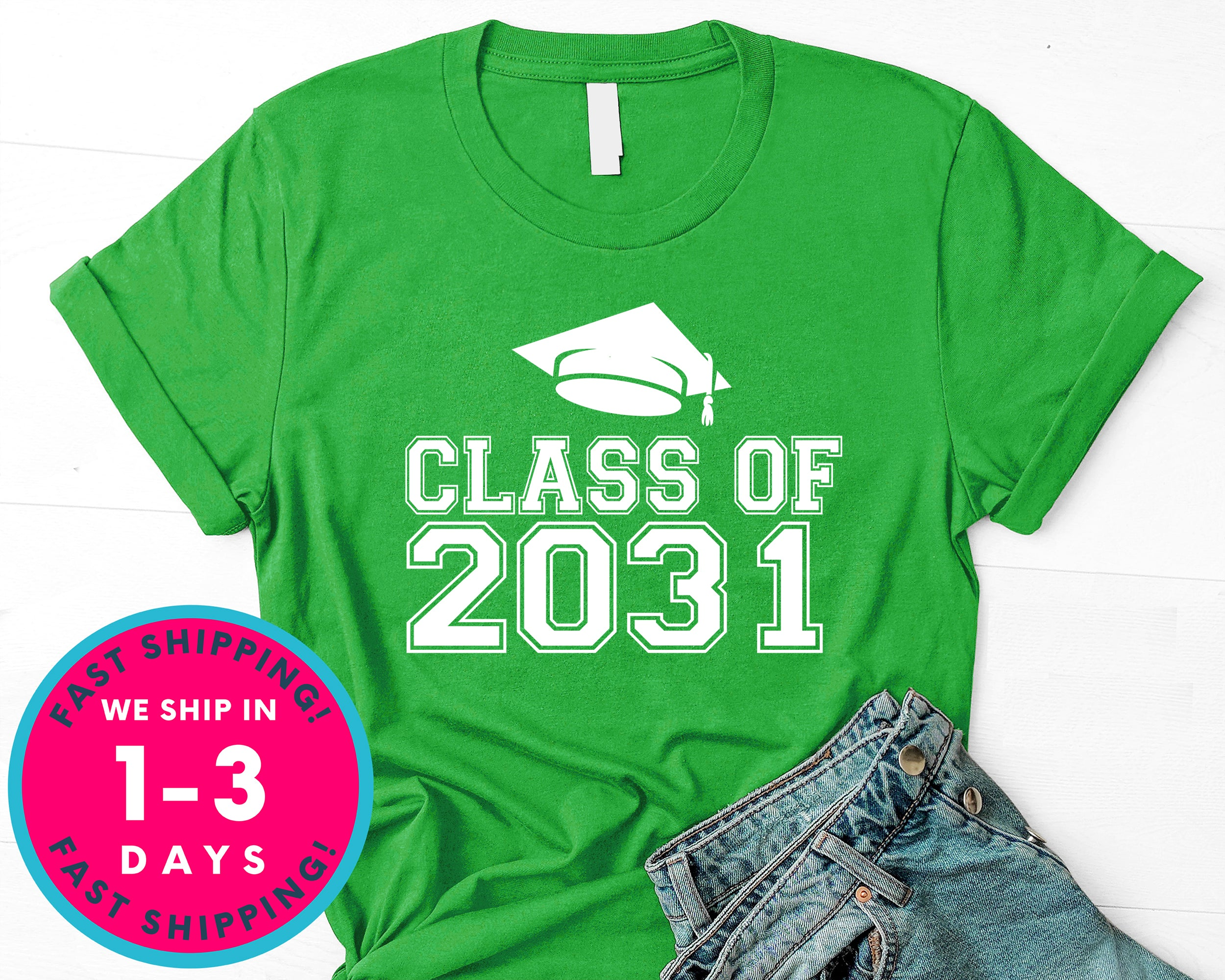 Class Of 2031 T-Shirt - Back To School College Shirt