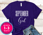 September Girl T-Shirt - Birthday Shirt