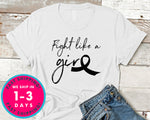 Fight Like A Girl T-Shirt - Awareness Support Shirt
