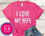 I Love It When My Wife Lets Me Go Golfing T-Shirt - Sports Shirt