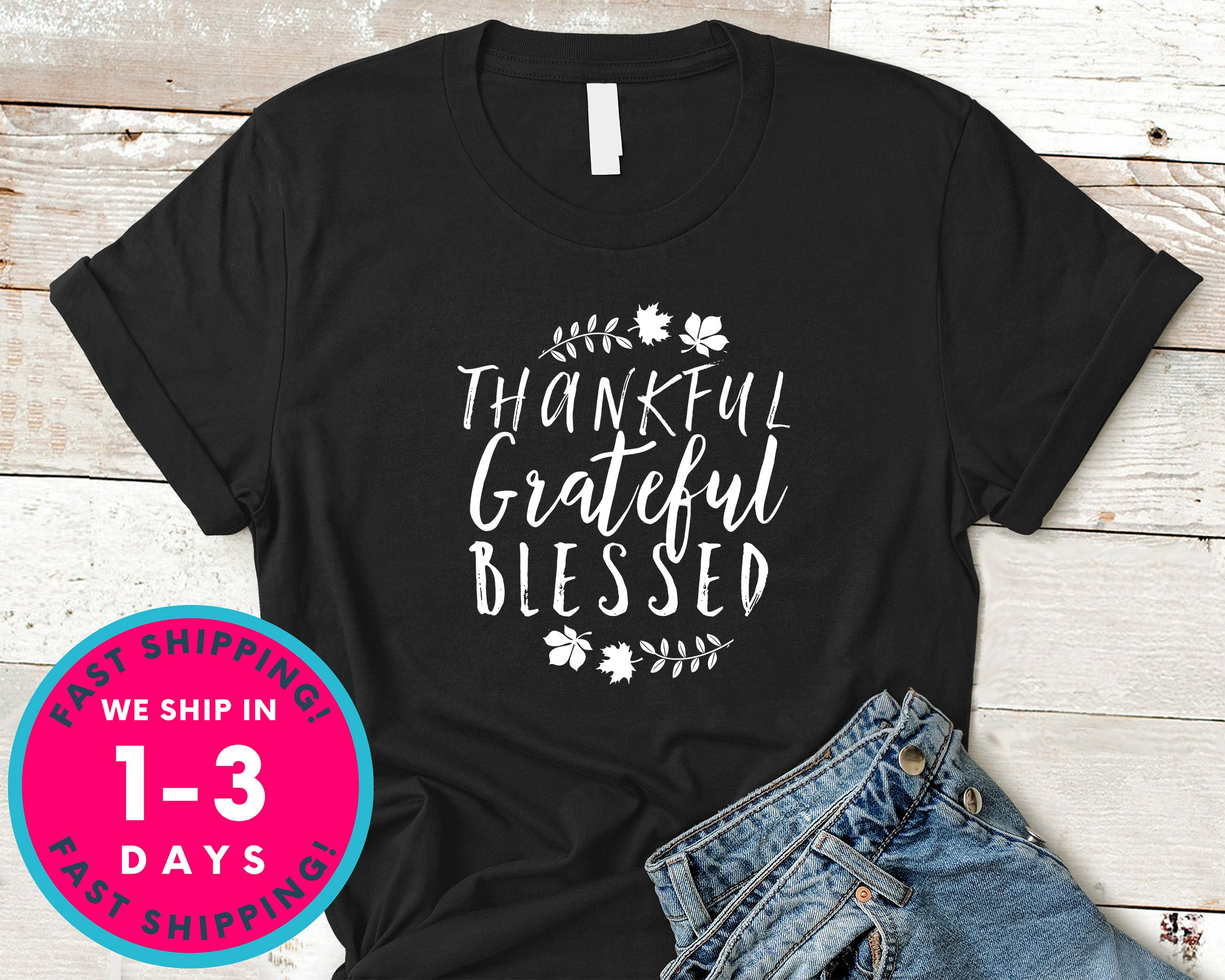 Thankful Grateful Blessed T-Shirt - Autmn Fall Thanksgiving Shirt