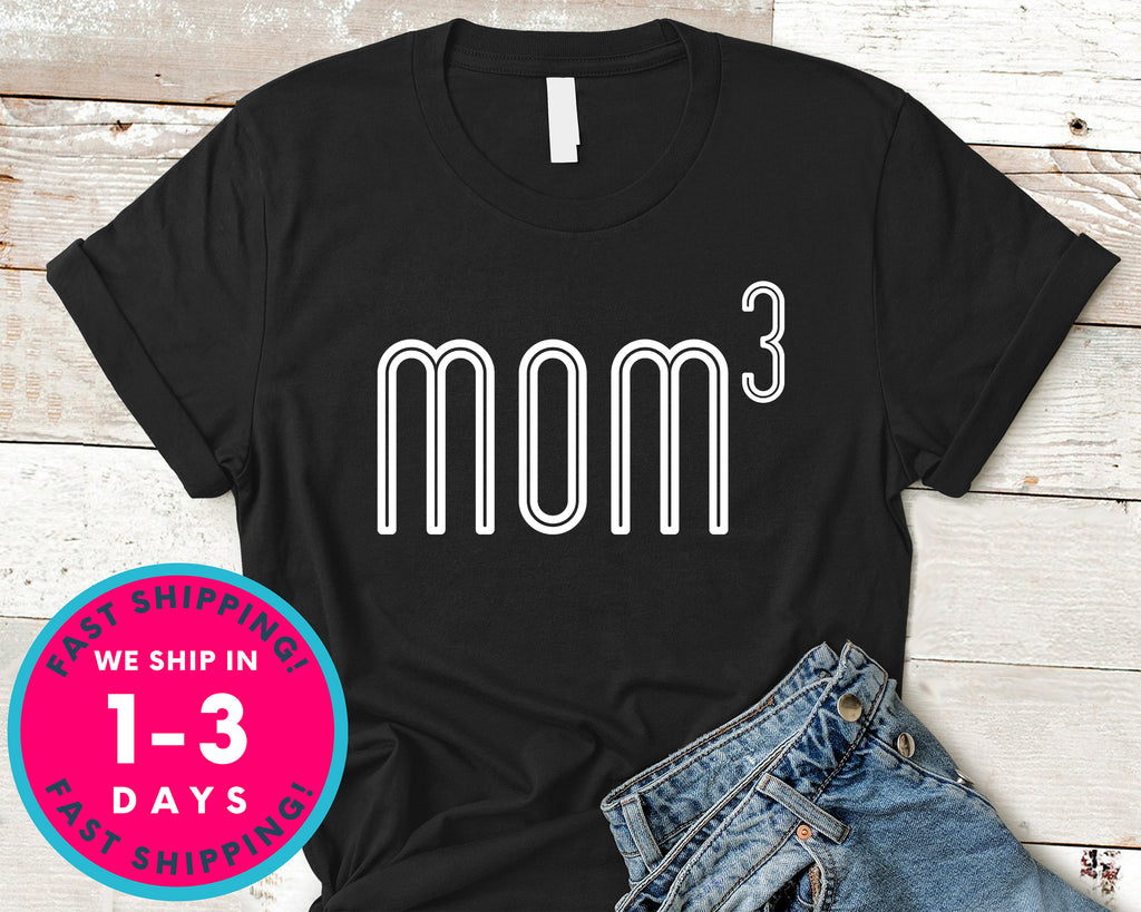 Womens Mom Of 3 T-Shirt - Mother's Day Mom Shirt