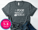 Poor Unfortunate Souls T-Shirt - Halloween Horror Scary Shirt