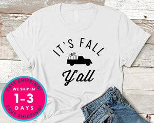 It's Fall Yall T-Shirt - Autmn Fall Thanksgiving Shirt
