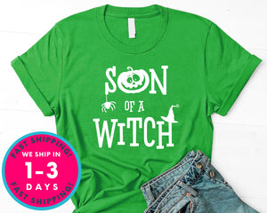 Son Of A Witch Shirt T-Shirt - Halloween Horror Scary Shirt