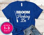 Broom Parking 25 Cents Funny T-Shirt - Halloween Horror Scary Shirt