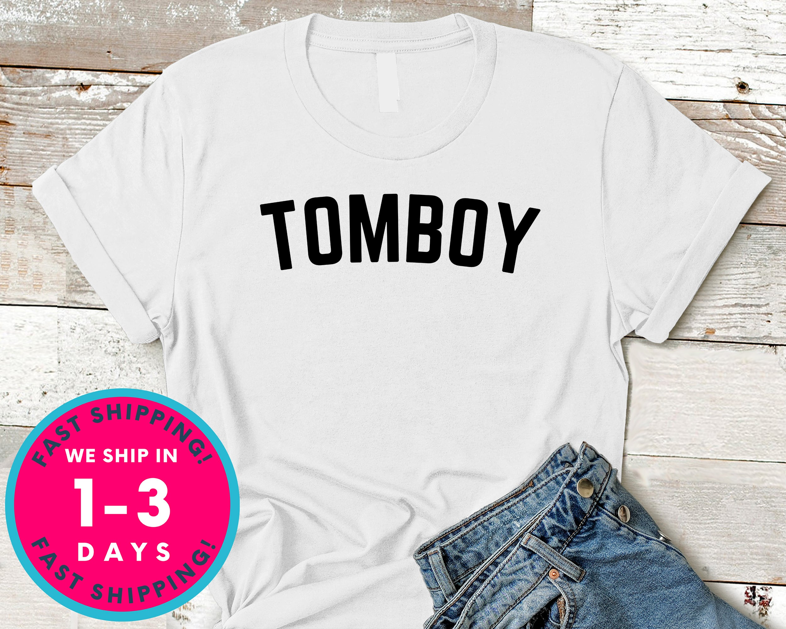 Tomboy T-Shirt - Lifestyle Shirt