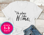 No Place Like Home Baseball Tee T-Shirt - Sports Shirt