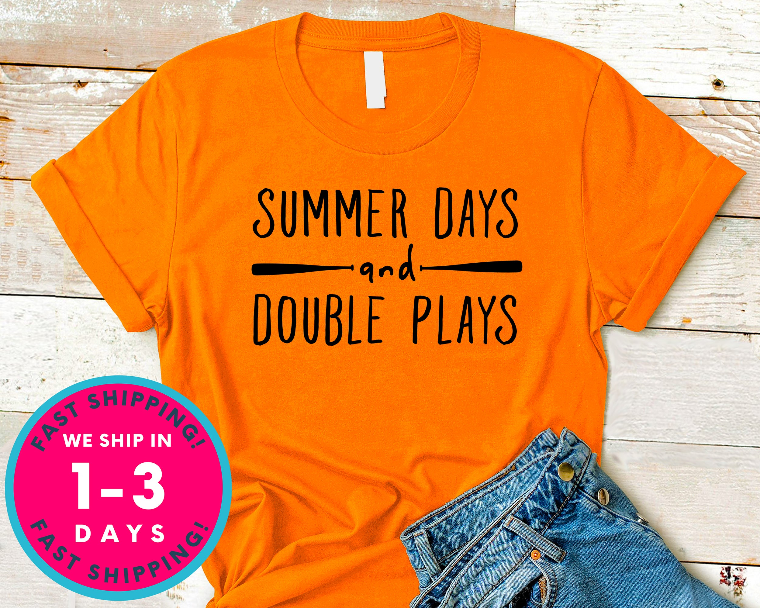Summer Days And Double Plays Baseball Tee T-Shirt - Sports Shirt