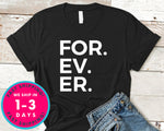 For. Ev. Er. Baseball T-Shirt - Sports Shirt