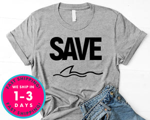 Save The Shark Shark Love T-Shirt - Animals Shirt