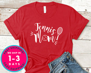 Tennis Mom Shirt Women Tee T-Shirt - Sports Shirt