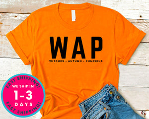 Wap Witches Autumn Pumpkins T-Shirt - Autmn Fall Thanksgiving Shirt