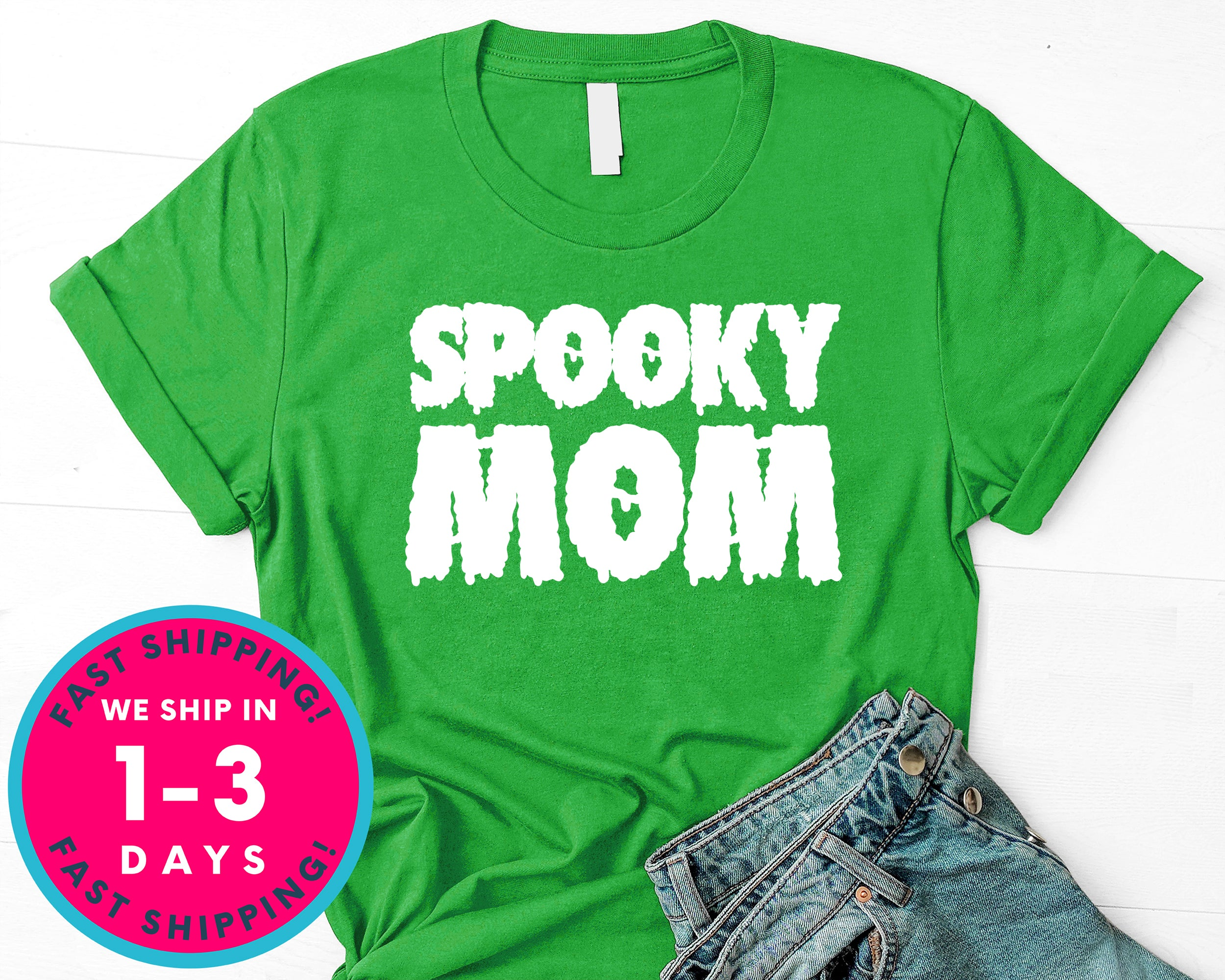 Spooky Mom (couple Tee) T-Shirt - Halloween Horror Scary Shirt