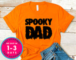 Spooky Dad  (couple Tee) T-Shirt - Halloween Horror Scary Shirt