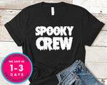 Spooky Crew Tshirt T-Shirt - Halloween Horror Scary Shirt