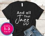 All That Jazz T-Shirt - Music Shirt