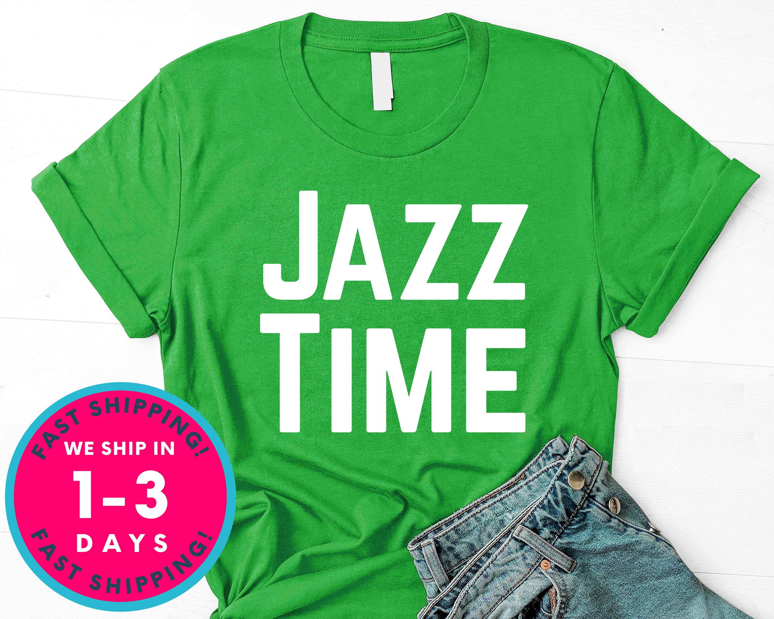 Jazz Time Jazz Music Fans T-Shirt - Music Shirt