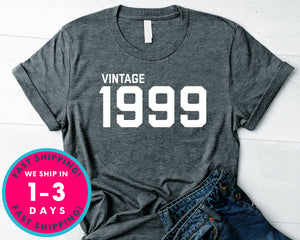 Vintage 1999 T-Shirt - Birthday Shirt