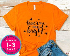 Merry And Bright T-Shirt - Christmas Shirt