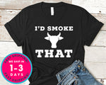 Id Smoke That Cow Bbq T-Shirt - Food Drink Shirt