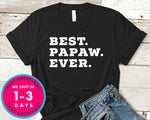Best Papa Ever T-Shirt - Father's Day Dad Shirt