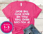 If You Can Read This Pull Me Back In The Boat T-Shirt - Outdoor Shirt