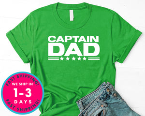 Captain Dad T-Shirt - Father's Day Dad Shirt