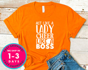 Act Like A Lady Cheer Like A Boss