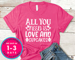 All You Need Is Love And Cupcakes