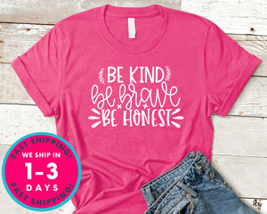 Be Kind Be Brave Be Honest