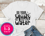 Do Your Squats Drink Your Water